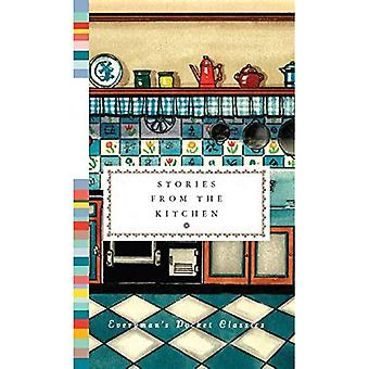 Stories from the Kitchen (Everyman's Library POCKET CLASSICS)
