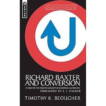Richard Baxter et Conversion: une étude du Concept puritain de devenir chrétien