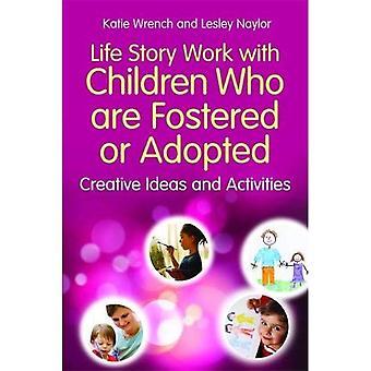 Travail histoire vie avec des enfants qui sont encouragées ou adoptés: activités et idées créatives