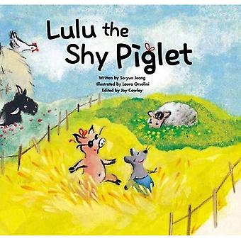 Lulu the Shy Piglet (Growing Strong)