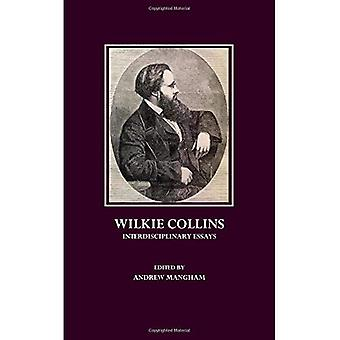 Wilkie Collins: Interdisciplinary Essays