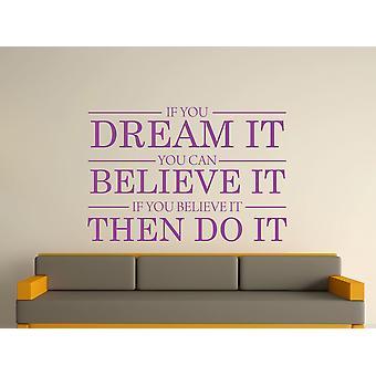 Sueño creemos hacerlo de la pared etiqueta de arte - púrpura