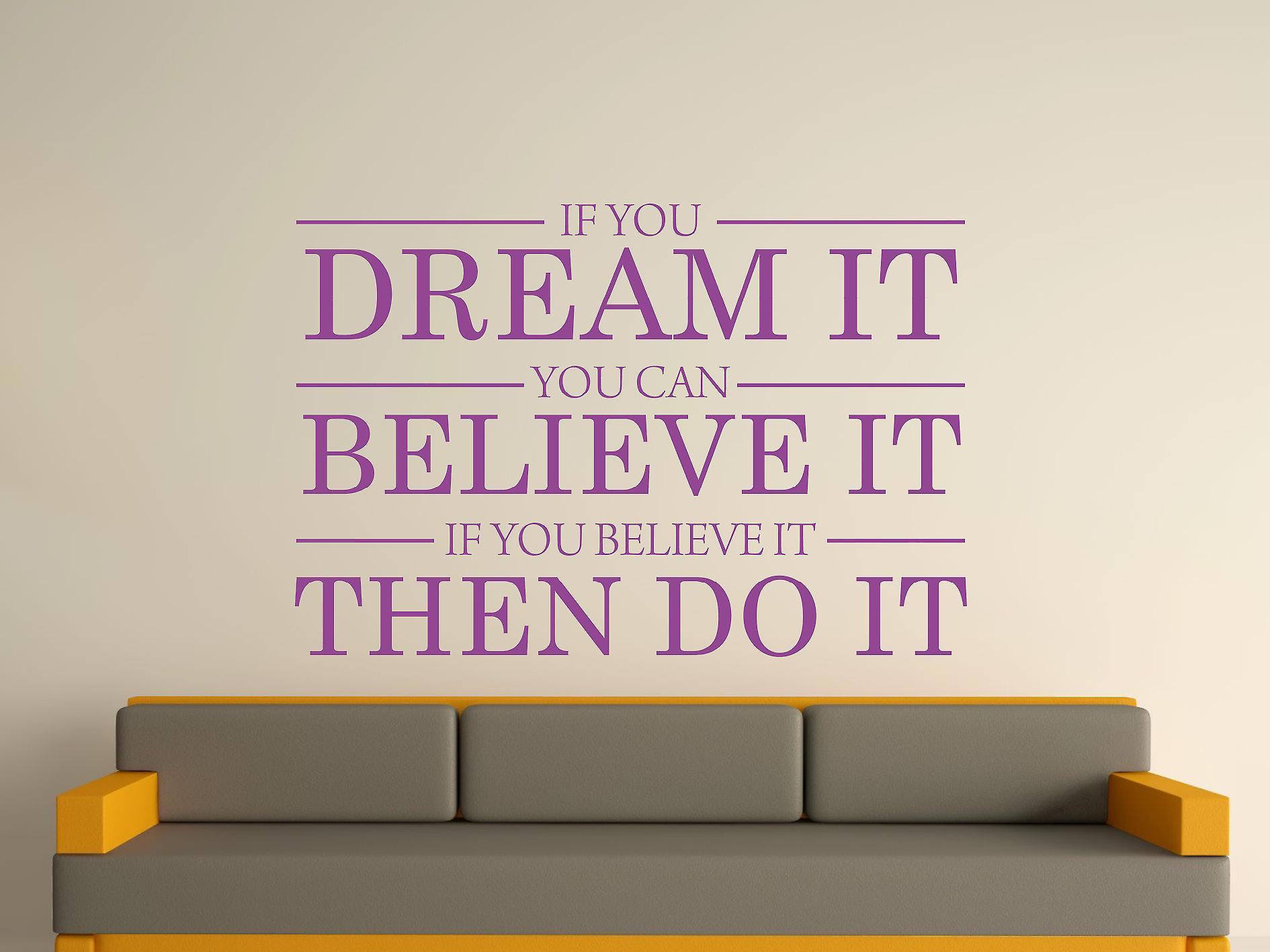 Dream It Believe It Do It Wall Art Sticker - Purple