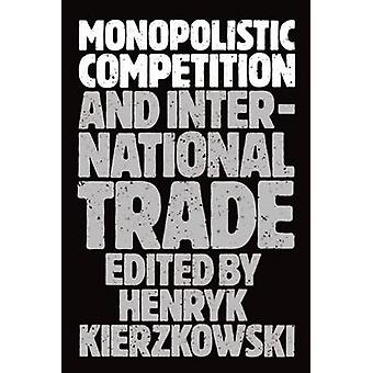 独占的競争と国際貿易 Kierzkowski ・ ヘンリク ・教授