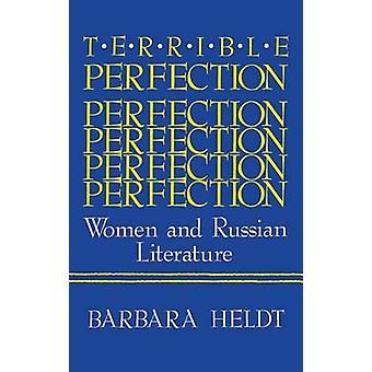 Schreckliche Perfektion Frauen und russische Literatur von Heldt & Barbara