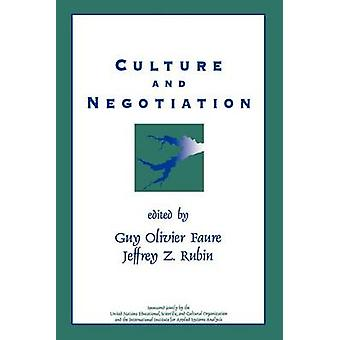 Culture and Negotiation The Resolution of Water Disputes by Faure & Guy Olivier