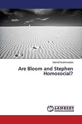 Are Bloom and Stephen Homosocial by Farahhommedian Hamid