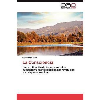 La Consciencia von Marke Guillermo