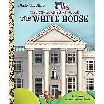 My Little Golden Book About The White House (Little Golden Book)