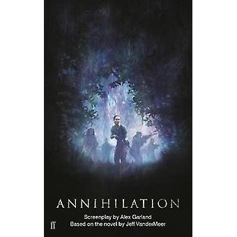 Annihilation by Alex Garland - 9780571346158 Book