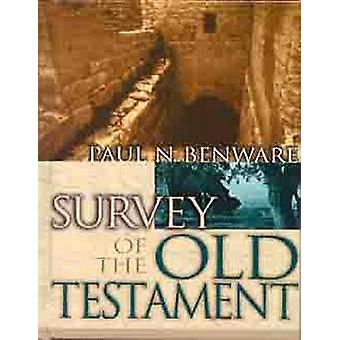 Survey of the New Testament by Paul Benware - 9780802424822 Book