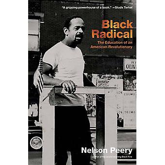 Black Radical - The Education of an American Revolutionary 1946-1968 b
