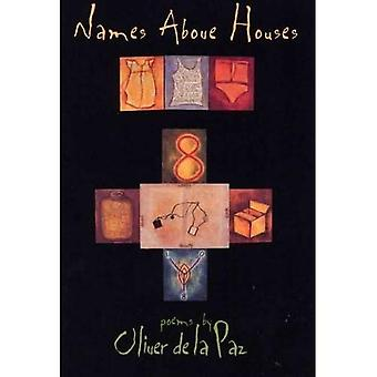 Names Above Houses: Poems