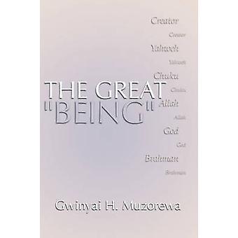Great Being Yahweh Allah God by Muzorewa & Gwinyai H.