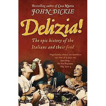 Delizia by John Dickie