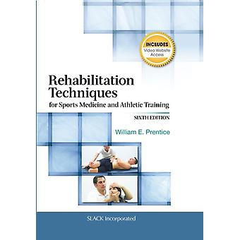 Rehabilitation Techniques for Sports Medicine and Athletic Training (Rehabilitation Techniques in Sports Medicine (Prentice Hall)) (Hardcover) by Prentice William E.