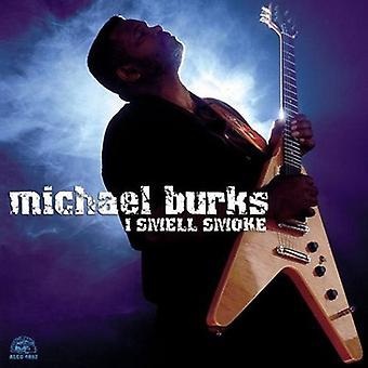 Michael Burks - I importación USA olor humo [CD]