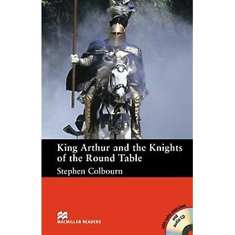 King Arthur and the Knights of the Round Table: Intermediate Level (Macmillan Reader) (Macmillan Readers) (Paperback)