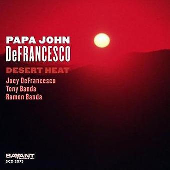 Papa John Defrancesco - ørken varme [CD] USA importerer