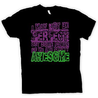 女装 t 恤-我可能不是完美,但有些地方是令人敬畏