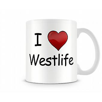 Me encanta Westlife taza impresa