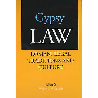 Gypsy recht - Romani juridische tradities en cultuur door Walter O. Weyrauch