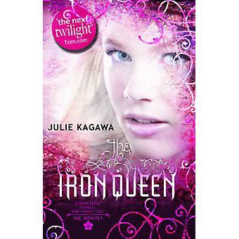 Järn drottningen av Julie Kagawa - 9780778304791 bok