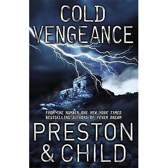 A Cold Vengeance - An Agent Pendergast Novel by Douglas Preston - Linc