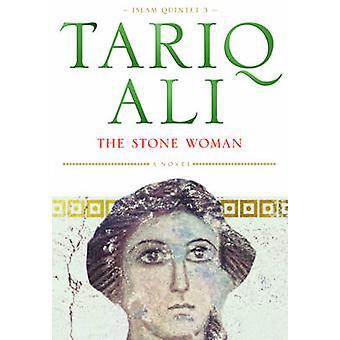 The Stone Woman - A Novel (New edition) by Tariq Ali - 9781859843642 B