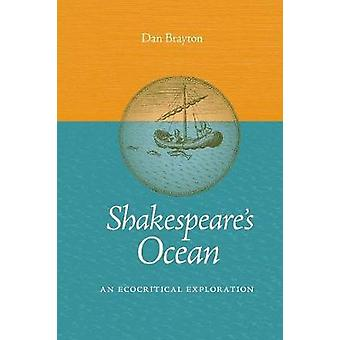 Shakespeare's Ocean - An Ecocritical Exploration by Shakespeare's Ocea