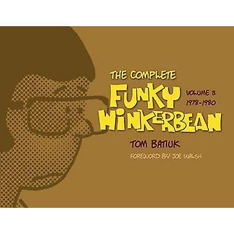 The Complete Funky Winkerbean - 1978-1980 by Tom Batiuk - Joe Walsh -