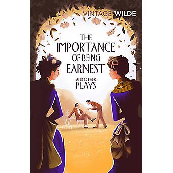The Importance of Being Earnest and Other Plays by Oscar Wilde - 9781