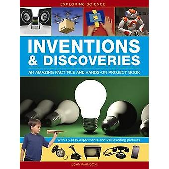 Exploring Science - Inventions & Discoveries - An Amazing Fact File and