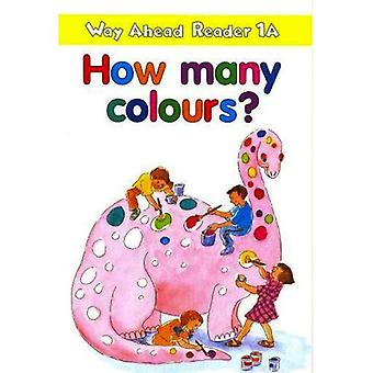 Way Ahead Reader: How Many Colours? 1A (Way Ahead Readers)