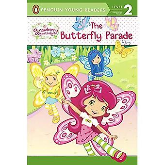The Butterfly Parade (Strawberry Shortcake (Paperback))