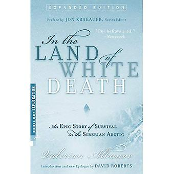 In the Land of White Death: An Epic Story of Survival in the Siberian Arctic (Modern Library Exploration)