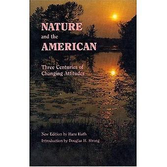Nature et l'américain: trois siècles d'évolution des Attitudes