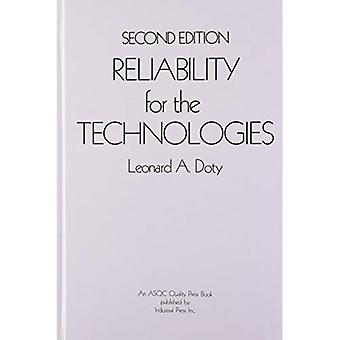Reliability for the Technologies