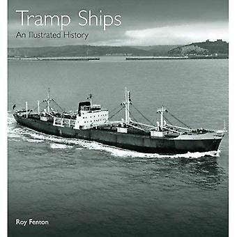 Tramp Ships: An Illustrated History