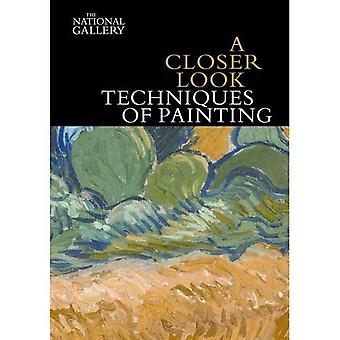 A Closer Look: Techniques of Painting (National Gallery London)
