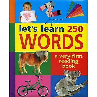 Let's Learn 250 Words: A Very First Reading Book