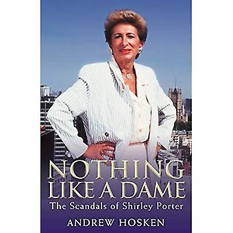 Rien de tel qu'une Dame: les scandales de Shirley Porter