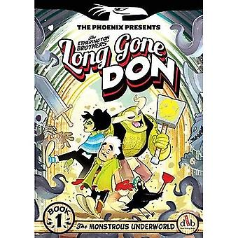 Long Gone Don: Book 1 (The Phoenix Presents)