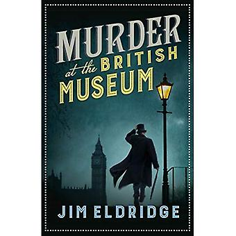 Murder at the British Museum (The Museum Mysteries)