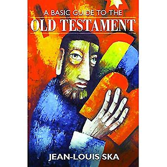 A Basic Guide to the Old Testament