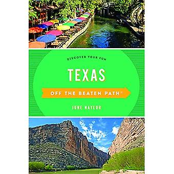 Texas Off the Beaten Path (R): Discover Your Fun (Off the Beaten Path Series)