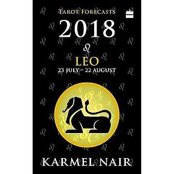 Leo Tarot Forecasts 2018