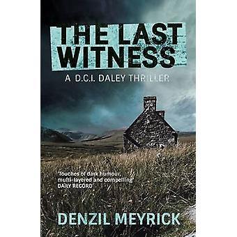 The Last Witness - een D.C.I. Daley Thriller van Denzil Meyrick - 9781846