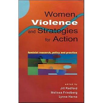Women Violence  Strategies for Action by Radford