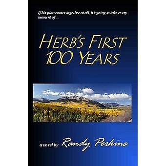Herbs First 100 Years by Perkins & Randy